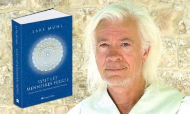 Lyset i et menneskes hjerte – ny bog af Lars Muhl udkommer i dag