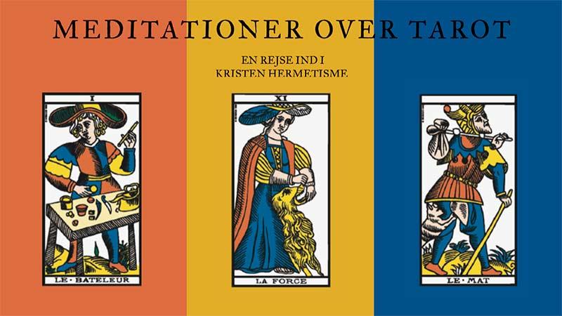 En spirituel ny-klassiker ser dagens lys på dansk – 'Meditationer over Tarot'