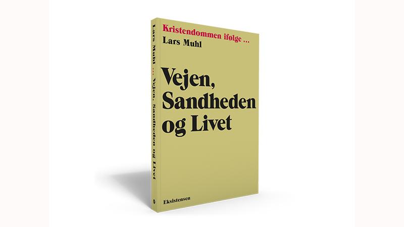 Vejen, sandheden og livet – new book in Danish by Lars Muhl