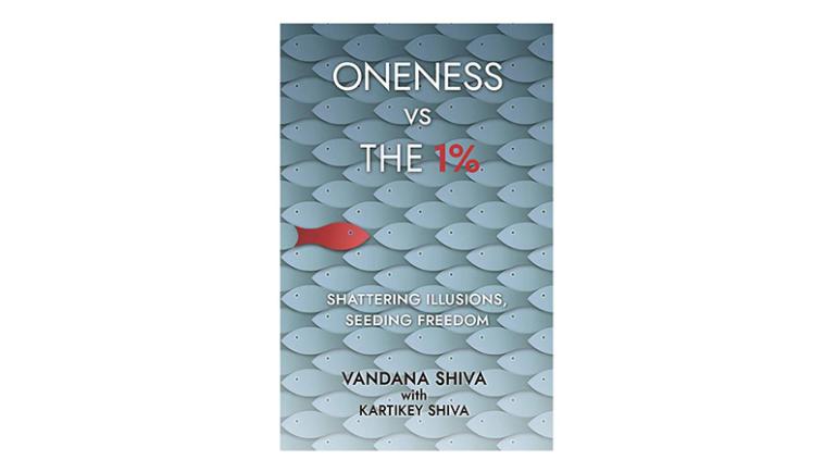 Bog af Vandana Shiva: 'Oneness vs The 1%'